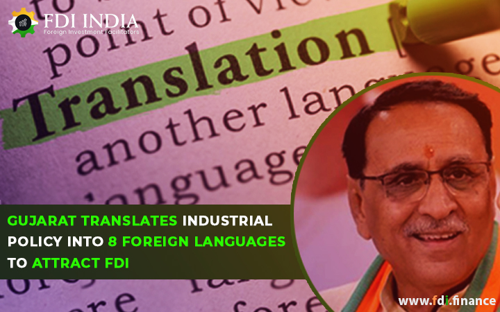 Gujarat Translates Industrial Policy Into 8 Foreign Languages To Attract FDI