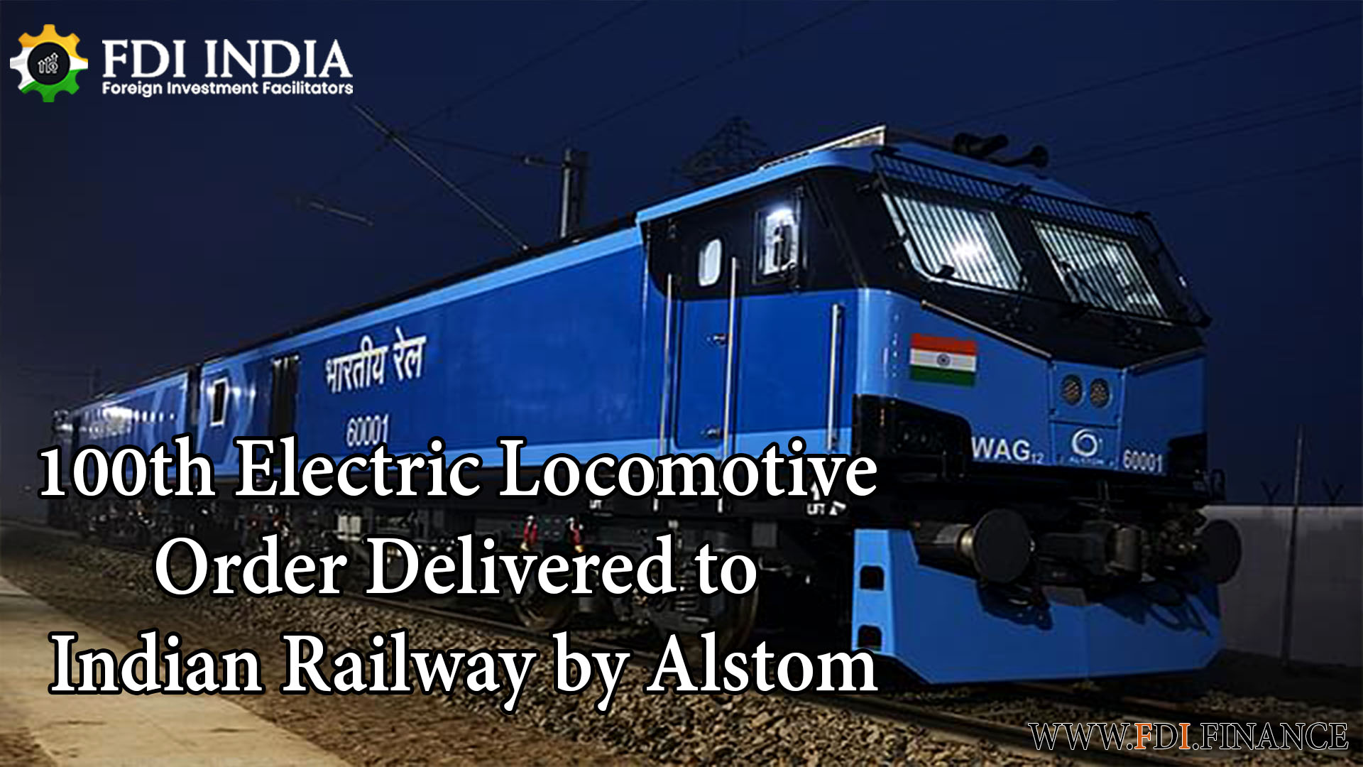 100th Electric Locomotive Order Delivered to Indian Railway by Alstom