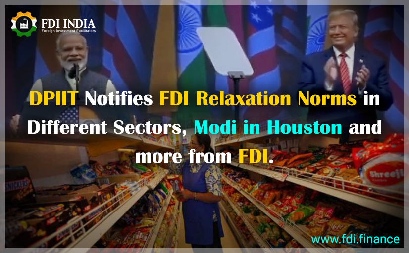 DPIIT notifies FDI relaxation norms in different sectors, Modi in Houston and more from FDI