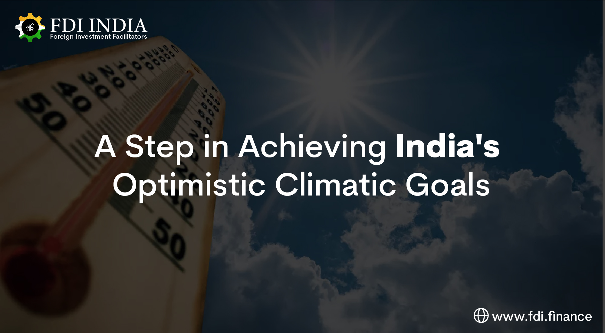 A Step in Achieving India's Optimistic Climatic Goals