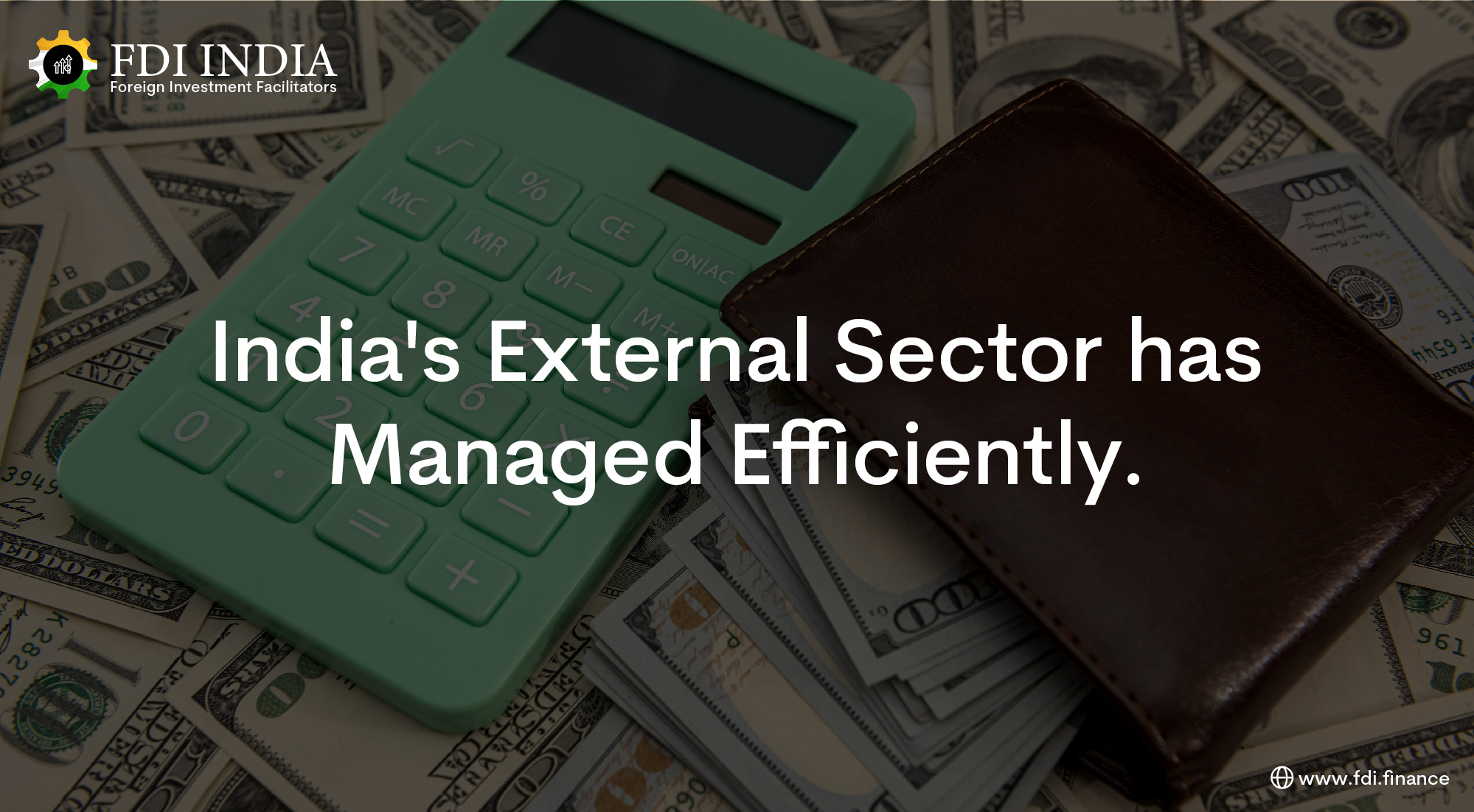 India's External Sector Has Managed Efficiently