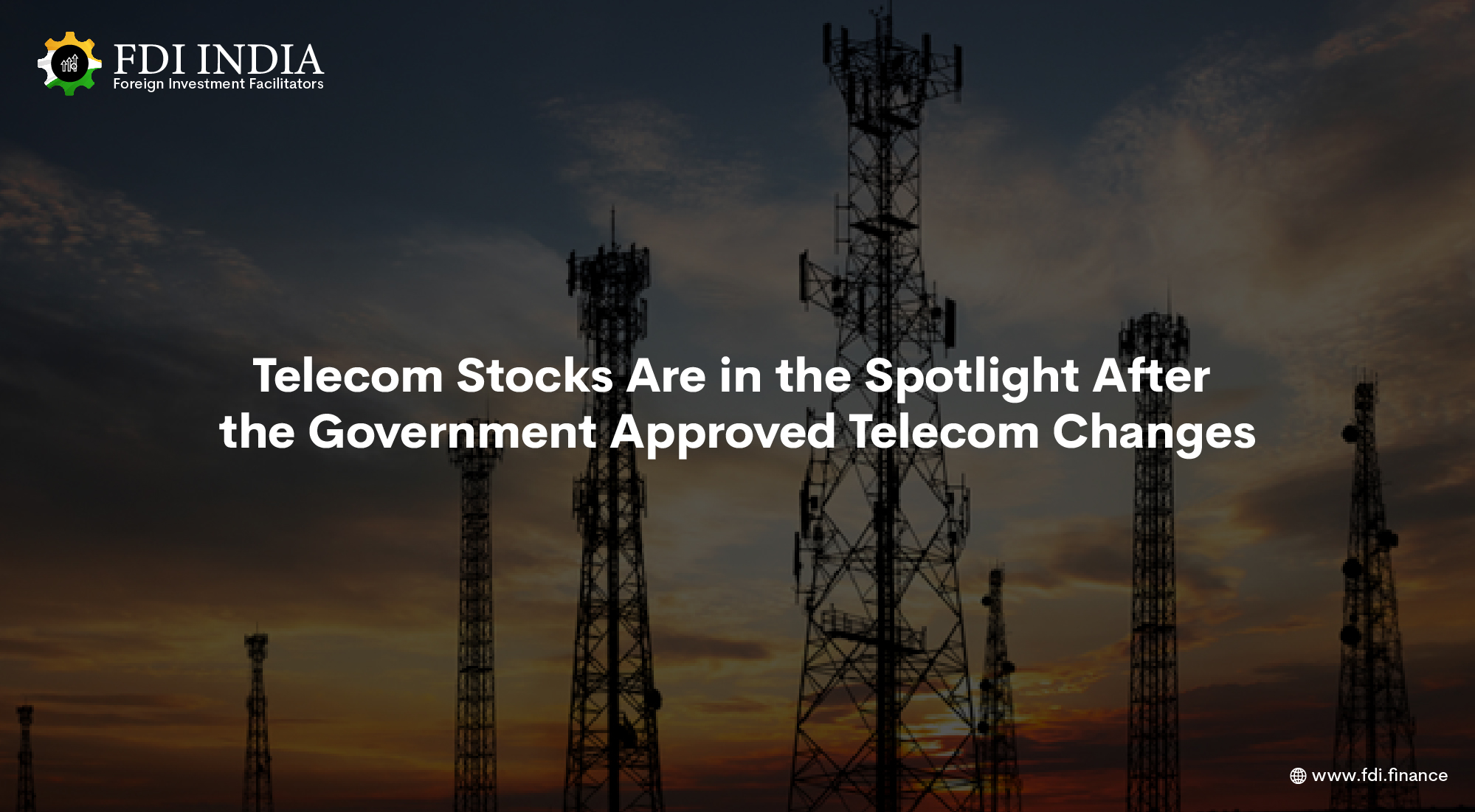 Telecom Stocks Are in the Spotlight After the Government Approved Telecom Changes