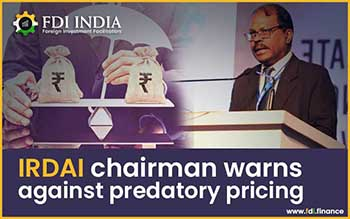 IRDAI Chairman Warns Against Predatory Pricing