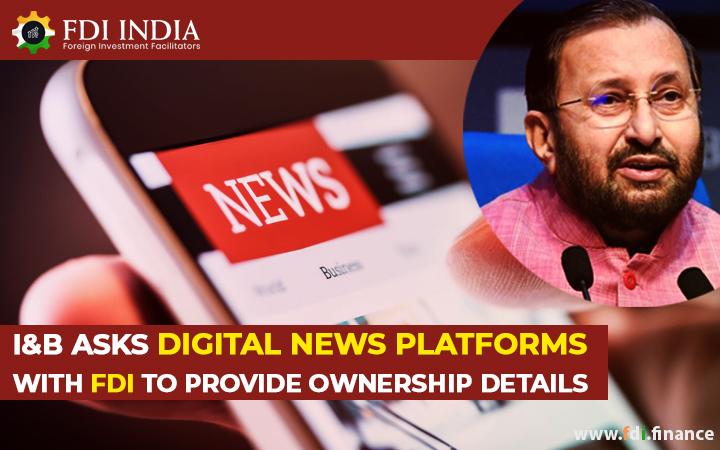I&B asks Digital News Platforms with FDI to Provide Ownership Details