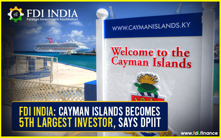 FDI India: Cayman Islands Becomes 5th Largest Investor, Says DPIIT