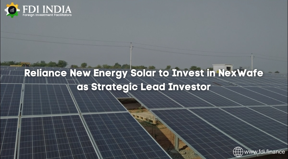 Reliance New Energy Solar to Invest in NexWafe as Strategic Lead Investor