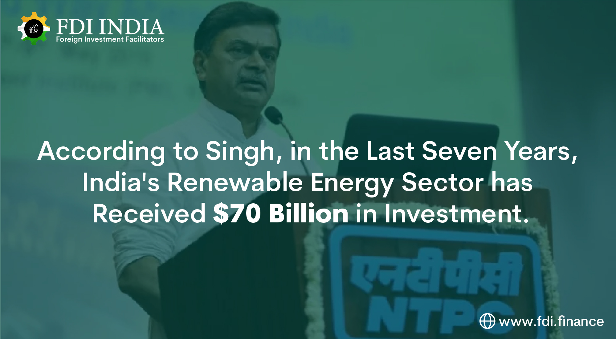 According to Singh, in the Last Seven Years, India's Renewable Energy Sector Has Received $70 Billion in Investment