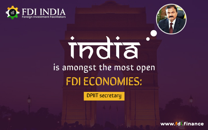India is Amongst the Most Open FDI Economies: DPIIT Secretary
