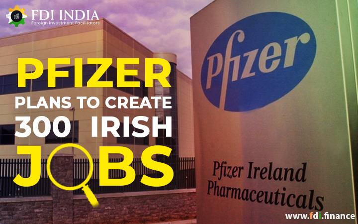 Pfizer Plans To Create 300 Irish Jobs