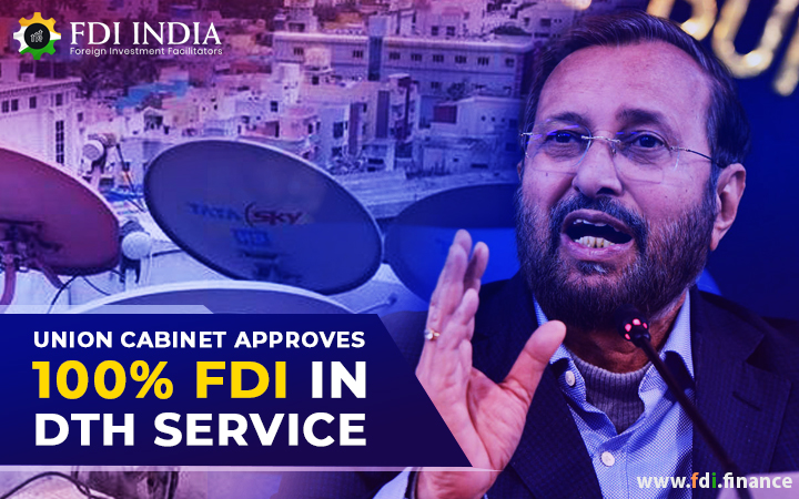 Union Cabinet Approves 100% In DTH Service