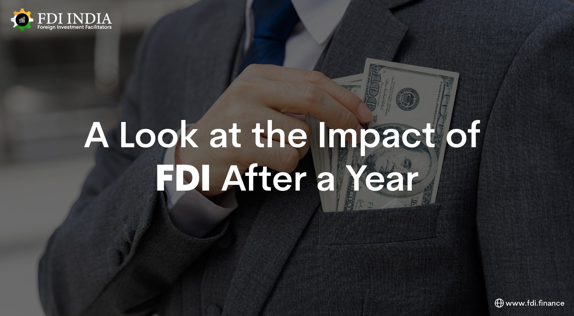 A Look at the Impact of FDI After a Year