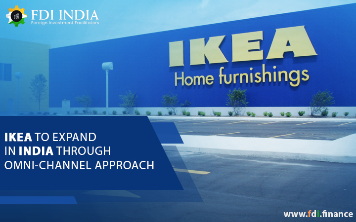 IKEA to Expand in India through Omni-Channel Approach