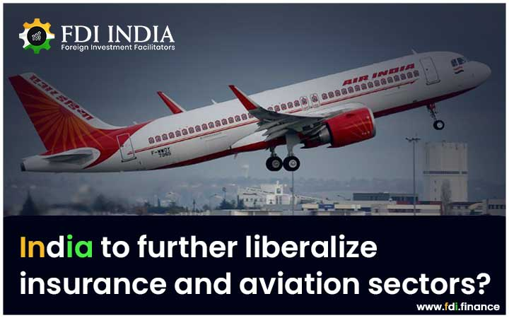 India to Further Liberalize Insurance and Aviation Sectors?