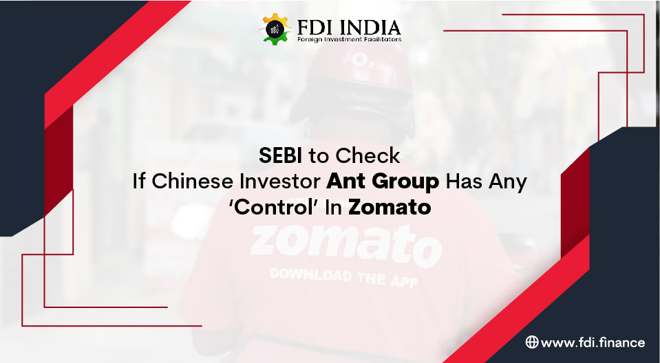 SEBI To Check If Chinese Investor Ant Group Has Any Control In Zomato