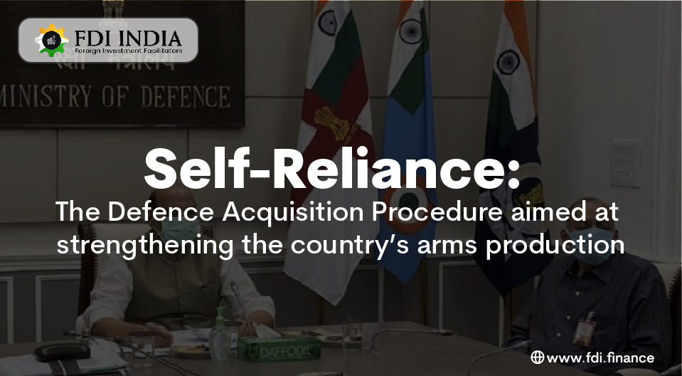 Self-Reliance: The Defence Acquisition Procedure Aimed At Strengthening The Country's Arms Production