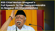 RSS Chief Mohan Bhagwat's Full Speech To The Swayamsevaks In Nagpur On Vijayadashmi