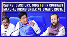 Cabinet decisions: 100?I in contract manufacturing under automatic route